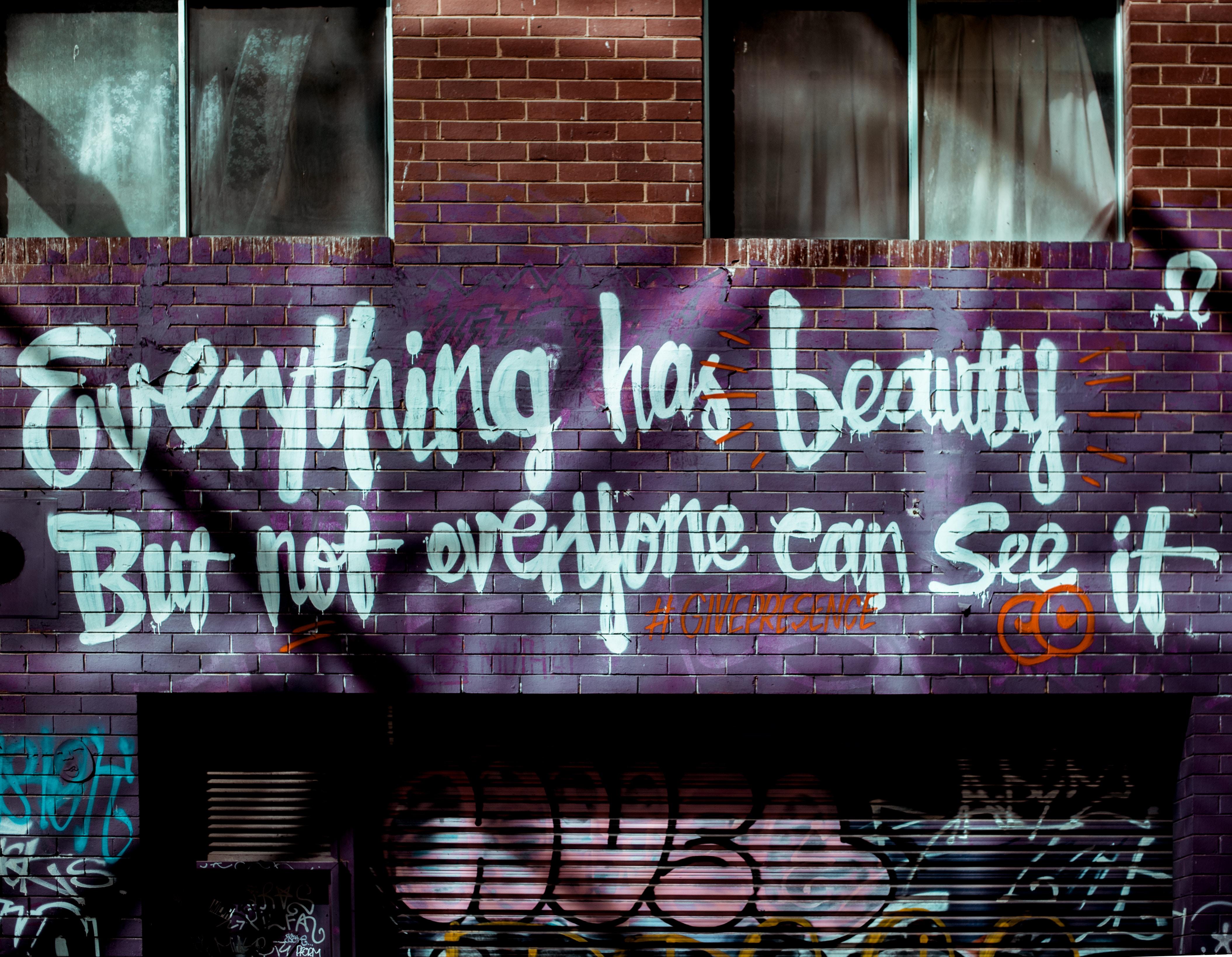Tout contient de la beauté, mais ce n'est pas tout le monde qui peut la voir